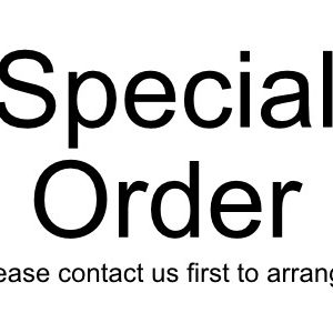 Special Order - contact us to arrange